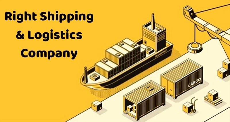 Right Shipping and Logistics Company